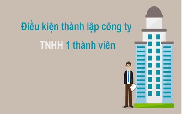 Điện kiện thành lập công ty TNHH một thành viên