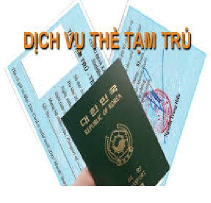 Hồ sơ cấp thẻ tạm trú cho người nước ngoài