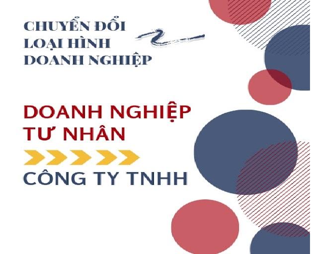 Thủ tục chuyển đổi Doanh nghiệp tư nhân trở thành Công ty TNHH