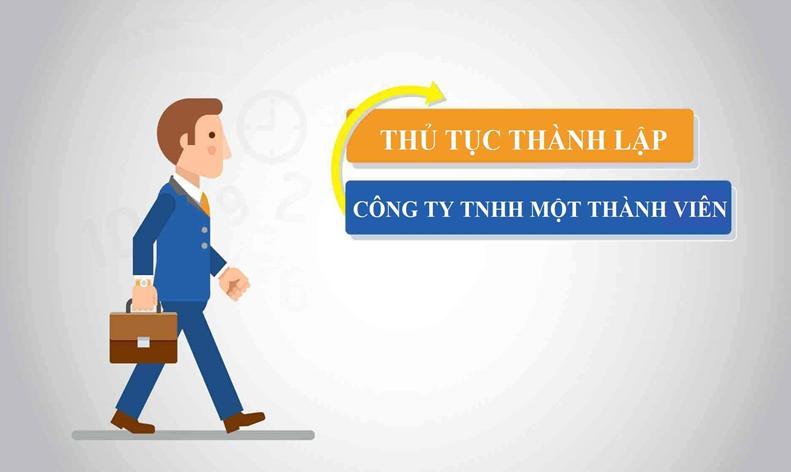 thu-tuc-thanh-lap-cong-ty-tnhh-1-thanh-vien
