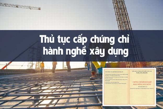 Cấp chứng chỉ hành nghề xây dựng mới nhất