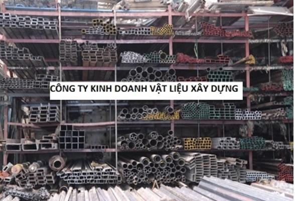 Thủ tục mở công ty kinh doanh vật liệu xây dựng