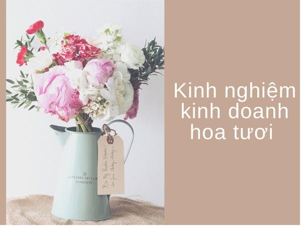 Thủ tục mở công ty kinh doanh hoa tươi